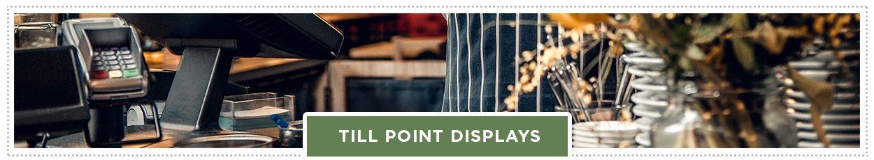 Till Point Displays